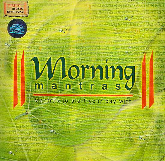 Morning Mantras (Mantras to Start Your Day with) (Audio CD)