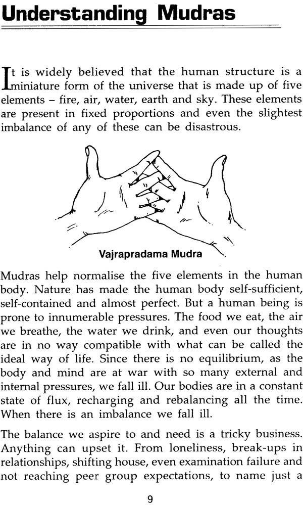The Healing Power of Mudras: The Yoga of the hands: How Simple Positioning  everyday rejuvenates the body, heals disease and slowly leads to Spiritual