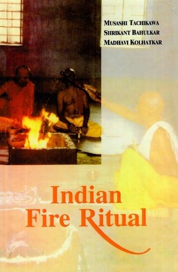 Indian Fire Ritual