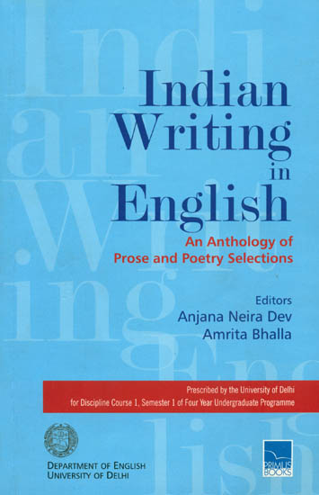 Indian Writing in English (An Anthology of Prose and Poetry Selections)