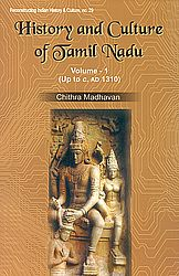 History and Culture of Tamil Nadu, As gleaned from the Sanskrit Inscriptions Volume-1(Up to C.AD 1310)