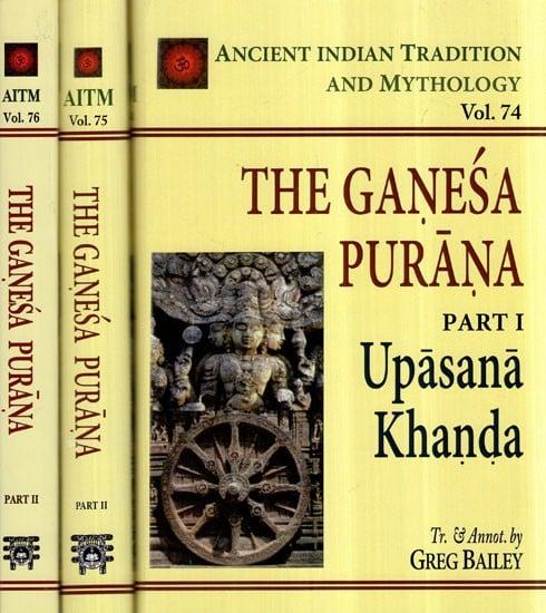 The Complete Ganesa Purana: (Set of 3 Volumes)