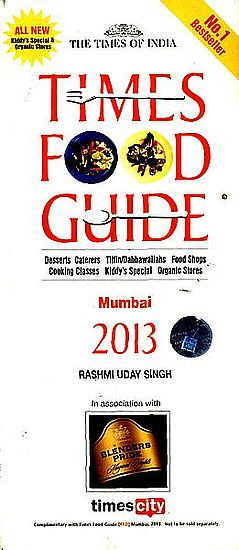 Times Food Guide (Dessert Caterers, Tiffin/Dabbawallahs, Food Shops, Cooking Classes, Kiddy's, Organic Stores)