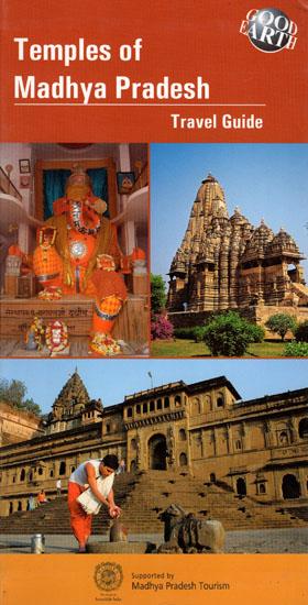 Temples of Madhya Pradesh (Travel Guide)