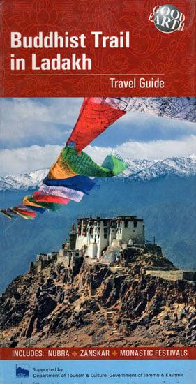 Buddhist Trail in Ladakh (Travel Guide)