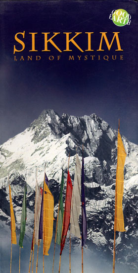 Sikkim - Land of Mystique