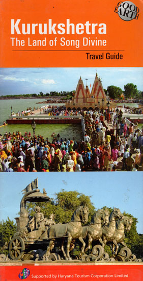 Kurukshetra - The Land of Song Divine (Travel Guide)