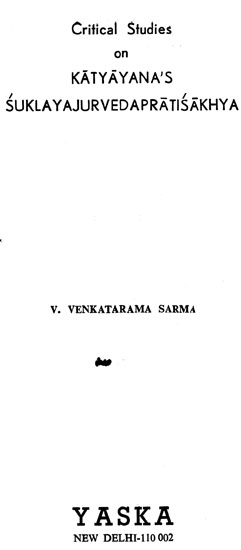 Critical Studies on Katyayana's Suklayajurvedapratisakhya (An Old and Rare Book)