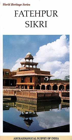 Fatehpur Sikri (World Heritage Series)