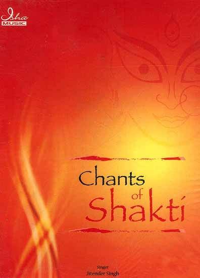 Chants of Shakti (Audio CD)