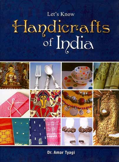 Let S Know Handicrafts Of India