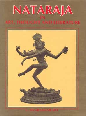 Nataraja in Art, Thought And Literature