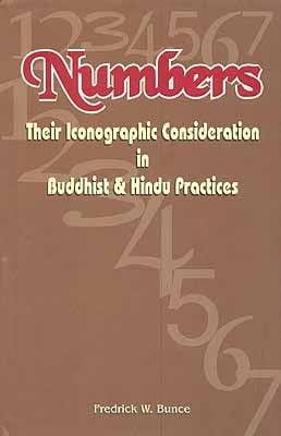 Numbers Their Iconographic Consideration in Buddhist and Hindu Practices