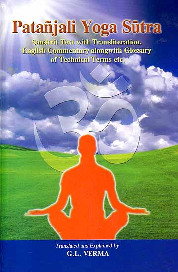 Patanjali Yoga Sutra Sanskrit Text With Transliteration English Commentary Alongwith Glossary Of Technical Terms Etc