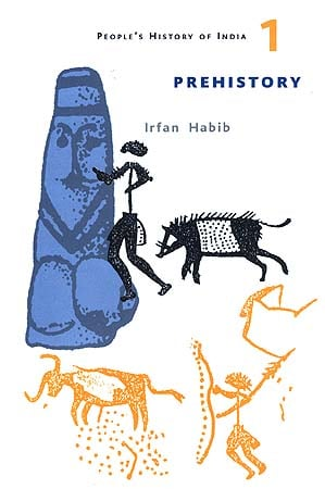 Prehistory (People's History of India - 1)