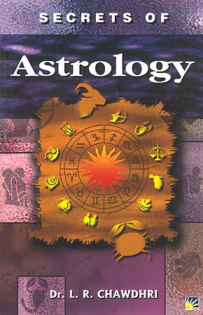 Secrets of Astrology: Based on Hindu Astrology