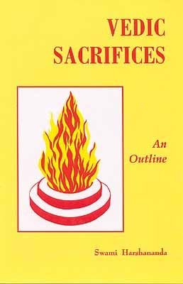 Vedic Sacrifices An Outline