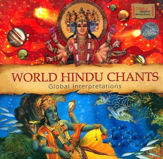 World Hindu Chants: Global Interpretations (Audio CD)