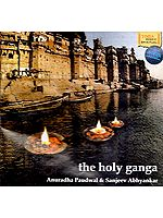 The Holy Ganga - Anuradha Paudwal & Sanjeev Abhyankar (Audio CD)