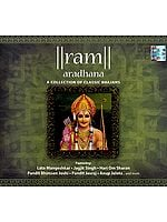 Ram Aradhana (A Collection of Classic Bhajans) (Audio CD)