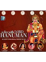 A Day With Lord Hanuman: Be Close To The Lord All Through The Day (Audio CD)