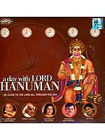A Day with Lord Hanuman: Be Close to The Lord All Through The Day (MP3 CD)