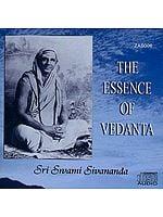 The Essence of Vedanta (Audio CD)
