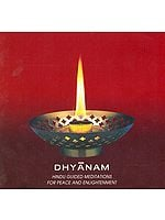 Dhyanam : Hindu Guided Meditations For Peace And Enlightenment (Audio CD)