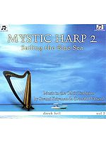 Mystic Harp Sailing The Blue Sea: Music in The Celtic Tradition: Volume 2 (Audio CD)
