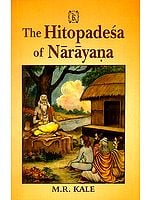 "The Hitopadesa of Narayana (Edited with A Sanskrit Commentary ""Marma-Prakasika"" and Notes in   English)"