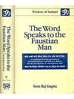 The Brhadaranyaka Upanisad: With the Bhashya of Sankaracarya (The Word Speaks to the Faustian Man) - Two Volumes with Detailed Comments on the Commentary