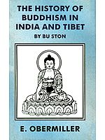 The History of Buddhism in India and Tibet
