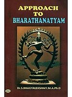 Approach To Bharathanatyam