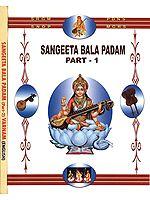 Sangeeta Bala Padam with Notation (Set of Two Volumes)