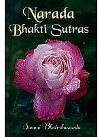 Narada Bhakti Sutras (Original Text, Transliteration, English Translation & Detailed Analysis)