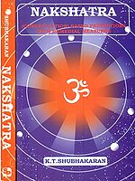 Nakshatra (Constellation Based Predictions): Two Volumes