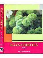 Kaya Chikitsa (Set of 2 Volumes)