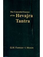 The Concealed Essence of the Hevajra Tantra: With the Commentary Yogaratnamala (A Rare Book)