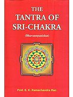 The Tantra of Sri-Chakra (Bhavanopanishat)