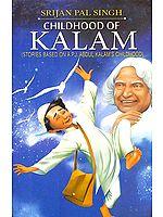Childhood of Kalam (Stories Based on A.P.J. Abdul Kalam's Childhood)