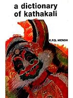 A Dictionary of Kathakali
