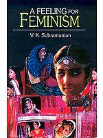 A Feeling for Feminism