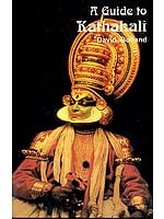 A Guide to Kathakali