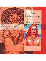Adi Sankaracharya (Shankaracharya)- The Voice of Vedanta