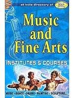 All India Directory of Music and Fine Arts: Institutes and Courses
