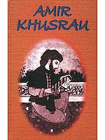 Amir Khusrau (Memorial Volume)