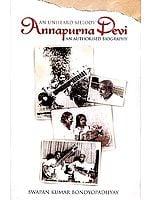 An Unheard Melody: Annapurna Devi