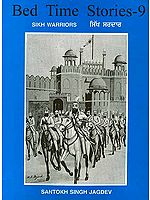 Bed Time Stories - 9 (Sikh Warriors)