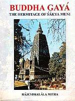 Buddha Gaya (The Hermitage Of Sakya Muni)