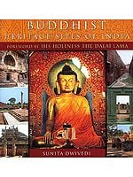 BUDDHIST HERITAGE SITES OF INDIA